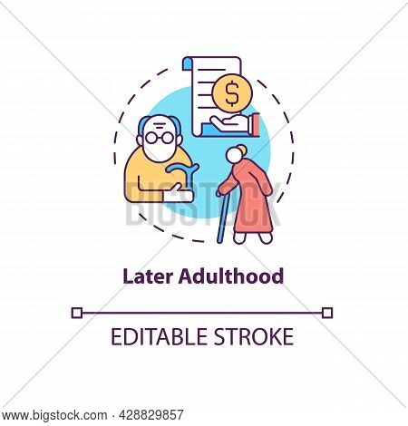 Later Adulthood Concept Icon. Meaning And Satisfaction In Life Way. Senior Age And Retirement Abstra
