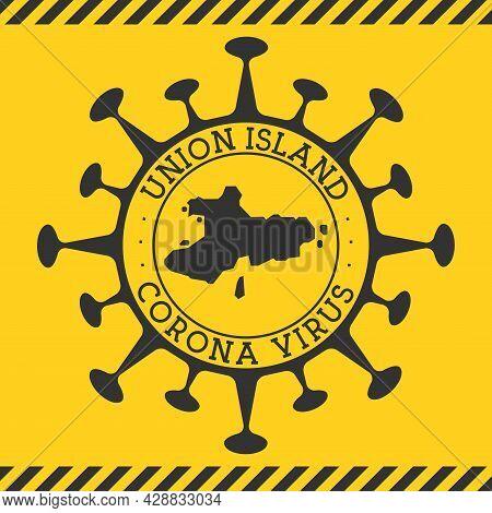 Corona Virus In Union Island Sign. Round Badge With Shape Of Virus And Union Island Map. Yellow Isla