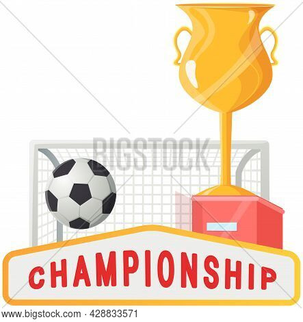 Gold Cup Near Football Goal And Ball On Field Sport Game Competition, Championship Cup Banner. Footb