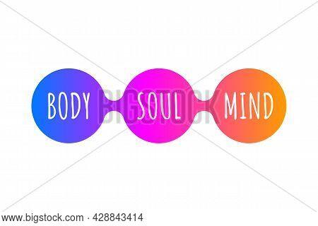 Mind, Body And Soul Icon. Life Balance, Harmony Symbol. Meditation Sign. Holistic Concept. Vector Il