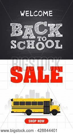 Welcome Back To School Sale. Back To School Sale Concept Design Flat Poster With School Bus. School