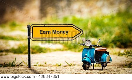Street Sign The Direction Way To Earn Money