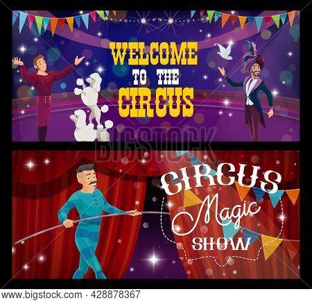 Shapito Circus Cartoon Magician, Trainer And Rope Walker, Vector Funfair Carnival Show. Circus Funfa