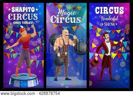 Shapito Circus Fire Eater, Strongman And Magician, Vector Funfair Carnival Banners. Shapito Circus S