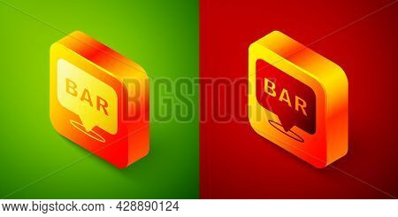 Isometric Alcohol Or Beer Bar Location Icon Isolated On Green And Red Background. Symbol Of Drinking