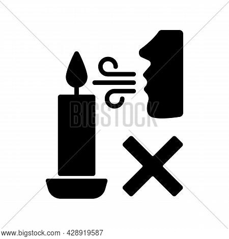 Never Blow Out Candle Flame Black Glyph Manual Label Icon. Smoke, Soot Appearance Risk. Avoid Splash