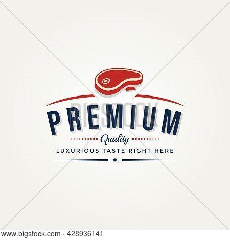 Steak House Restaurant Or Butchery Vintage Logo Badge Vector Design Illustration. Classic Retro Butc