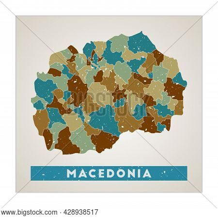 Macedonia Map. Country Poster With Regions. Old Grunge Texture. Shape Of Macedonia With Country Name