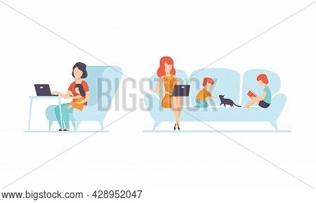 Woman Parent Working From Home And Nursing Children Combining Job And Family Duty Vector Set