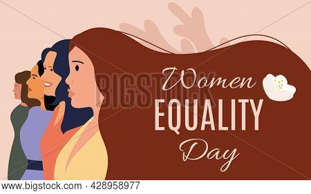Congratulatory Banner For Women's Day Of Equality. Women With Long Hair Are Fighting For Their Right