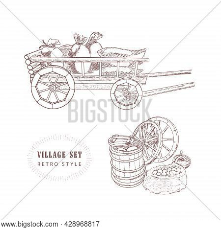 Vintage Rural Utensils, A Cart, Bags, A Barrel And A Basket With Rustic Food. Illustration In The En