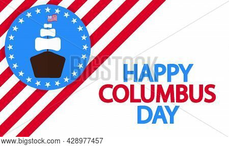 Banner With The Ship Of America For Columbus Day, Vector Art Illustration.