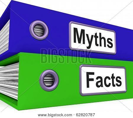 Myths Facts Folders Mean Factual And Untrue Information