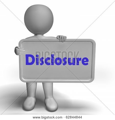 Disclosure Sign Shows Acknowledging Revealing Or Confessing
