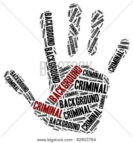 Criminal Background Check. Word Cloud Illustration.