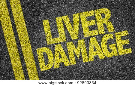 Liver Damage written on the road