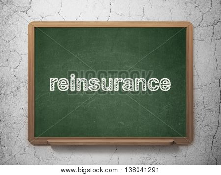 Insurance concept: text Reinsurance on Green chalkboard on grunge wall background, 3D rendering