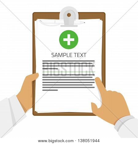 Clipboard in his hand doctor. Medical report, medical background. Vector, flat design. Patient care. Flat clinical record background. Vector illustration concept.