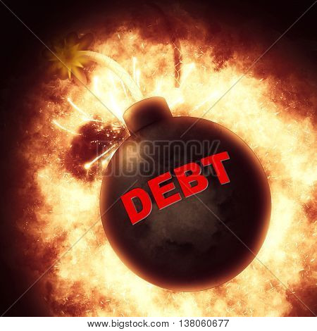 Debt Bomb Represents Financial Obligation And Bankruptcy