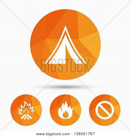 Tourist camping tent icon. Fire flame and stop prohibition sign symbols. Triangular low poly buttons with shadow. Vector