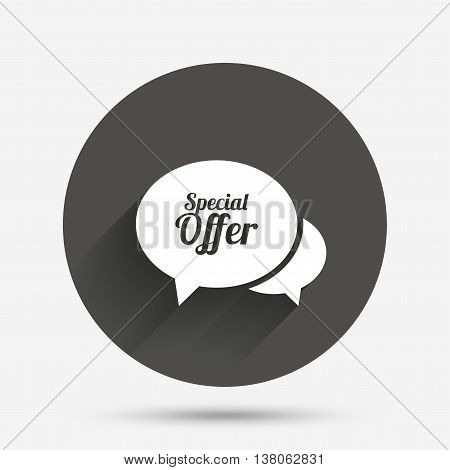 Speech bubble Special offer sign icon. Sale symbol. Circle flat button with shadow. Vector