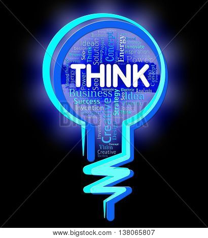Think Lightbulb Indicates Contemplation Plan And Consideration