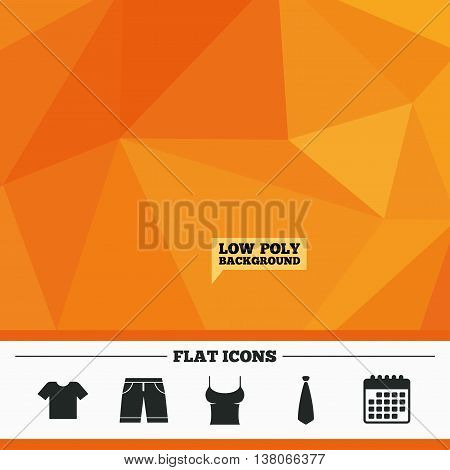 Triangular low poly orange background. Clothes icons. T-shirt and bermuda shorts signs. Business tie symbol. Calendar flat icon. Vector