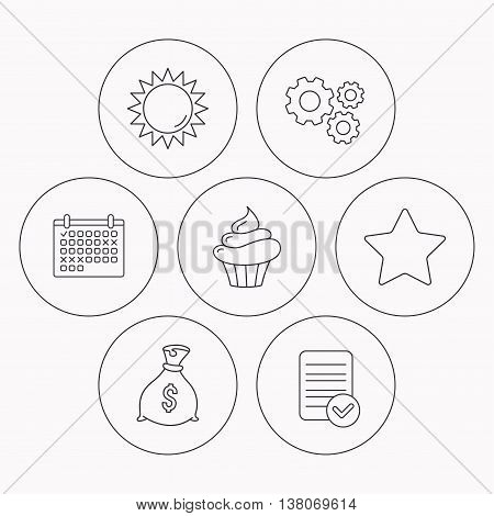 Sun, star and cupcake icons. Money bag linear sign. Check file, calendar and cogwheel icons. Vector