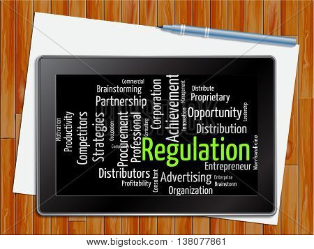 Regulation Word Indicates Guidelines Rule And Regulate Tablet