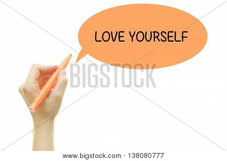 Woman hand writing LOVE YOURSELF message with a marker isolated on white.