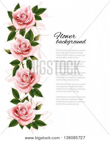 Flower background with beauty pink roses. Vector.