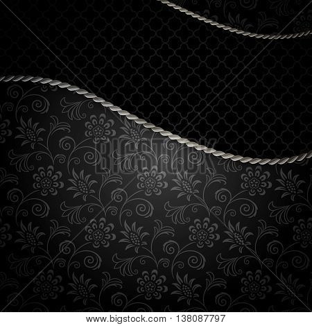 Black vintage background with old-fashioned floral patterns silver rope and space for the text.