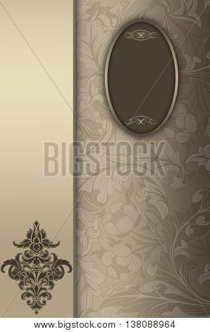 Vintage background with old-fashioned floral patternsdecorative border and elegant frame.