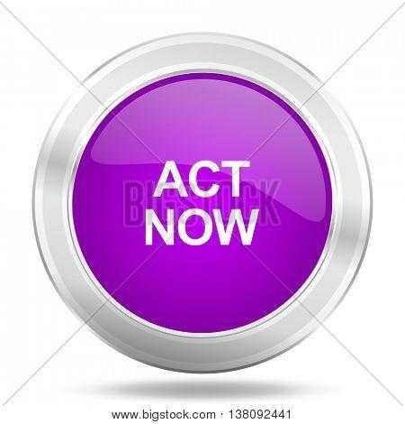 act now round glossy pink silver metallic icon, modern design web element