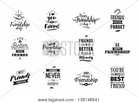 Happy Friendship day vector typographic design. Inspirational quotes about friendship. Usable as greeting cards, posters, clothing, t-shirt for your friends. Black and white.