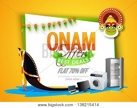 Onam Best Deals Offer with Flat 70% Off, Creative vector illustration of different electronic appliances, snake boat and kathakali dancer face, Can be used as Poster, Banner or Flyer design.