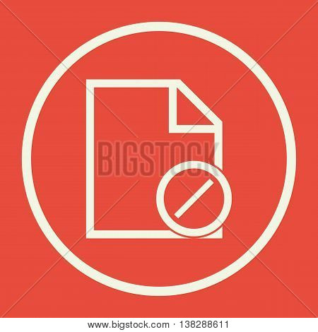File Reject Icon In Vector Format. Premium Quality File Reject Symbol. Web Graphic File Reject Sign On Red Background. poster