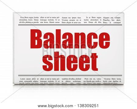 Money concept: newspaper headline Balance Sheet on White background, 3D rendering