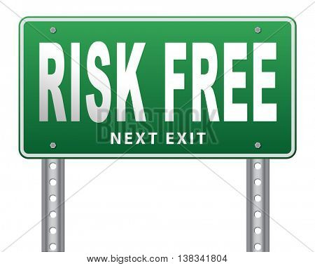 risk free satisfaction high product quality guaranteed safe investment web shop warranty no risks and safety first billboard sign 3D illustration, isolated, on white