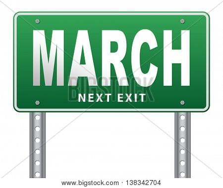 March to next month of the year early spring event calendar, road sign billboard. 3D illustration, isolated, on white