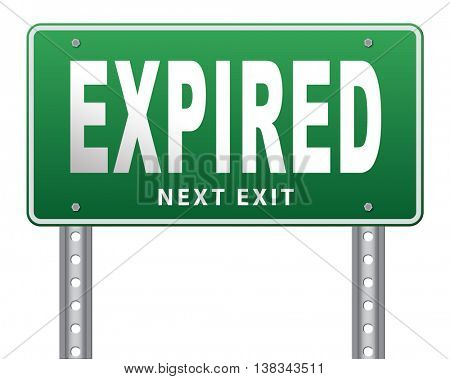 expired sign expiration over date for expired product or food 3D illustration, isolated, on white