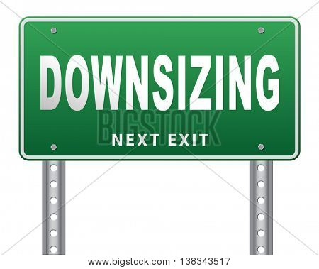 Downsizing firing workers jobs cuts job loss reorganization crisis recession, road sign billboard. 3D illustration, isolated, on white