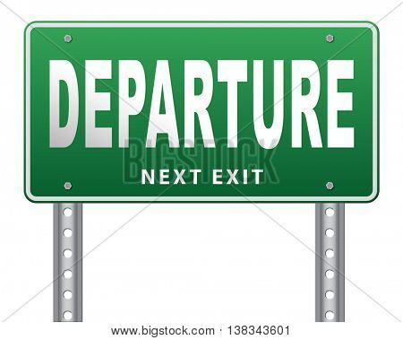 departure starting point of a journey depart departure icon departure button flight schedule road sign travel schedule billboard with text and word concept 3D illustration, isolated, on white