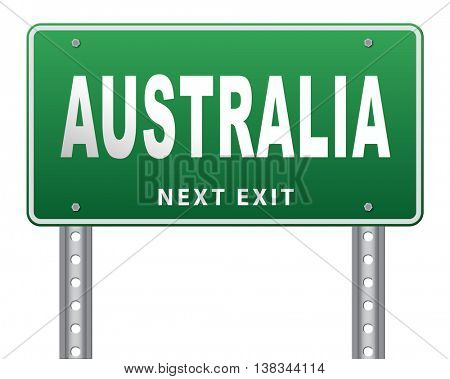 Australia down under continent tourism holiday vacation economy country, road sign billboard. 3D illustration, isolated, on white