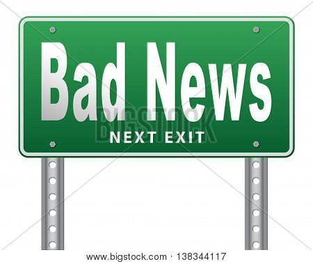 Bad news sign, negative unpleasant message or a catastrophe. 3D illustration, isolated, on white