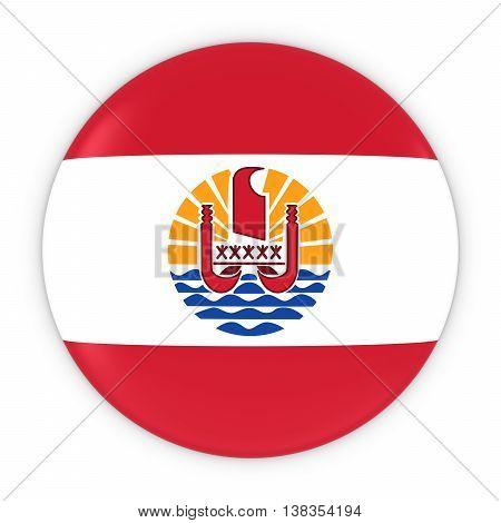 Tahitian Flag Button - Flag Of Tahiti Badge 3D Illustration