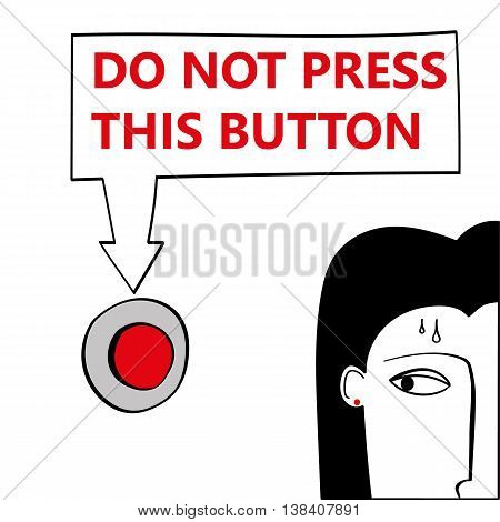 Part view of a woman passing by and looking at  a big red button under a sign which says Do Not Press This Button. A concept for temptation or compulsion