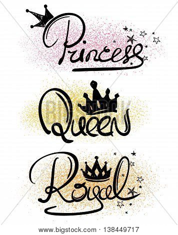 Decorative handlettering words. Creative typography illustration with words - princess queen royal.