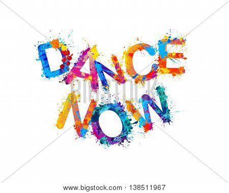 Dance now. Vector watercolor rainbow splash paint