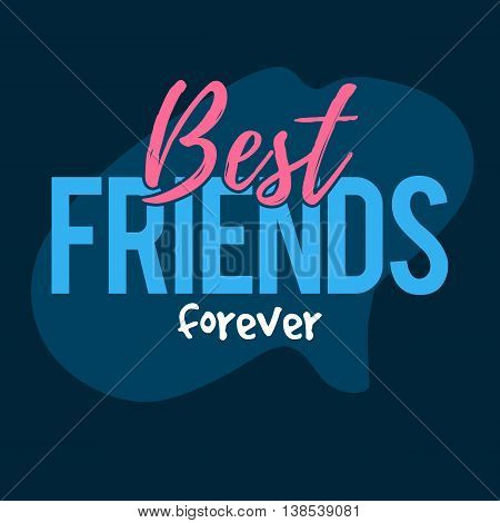 Best friends forever. Happy Friendship day greeting card. Vector illustration template for your web banner design for website or print poster
